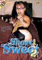 Short & Sweet 2 Porn Movie