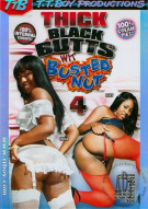 Thick Black Butts Wit Busted Nut 4 Porn Movie