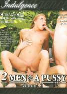 2 Men & A Pussy Vol. 2 Porn Movie