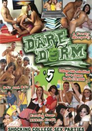 Dare Dorm #5 Porn Movie