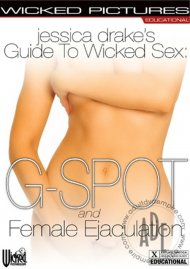 Jessica Drakes Guide to Wicked Sex: G-Spot and Female Ejaculation Porn Video