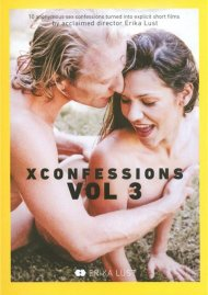 Watch Xconfessions Vol. 3 Porn Video from Erika Lust Films!