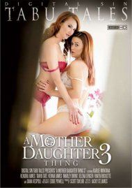 Mother Daughter Thing 3, A Porn Video