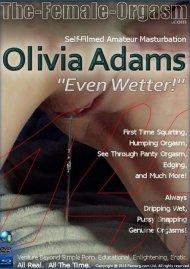 """Femorg: Olivia Adams """"Even Wetter"""" Porn Video"""