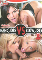 Hand Jobs VS Blow Jobs Round 2 Porn Video