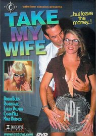 Take My Wife Porn Movie
