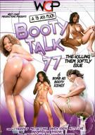 Booty Talk 77 Porn Movie