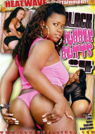 Black Bubble Butts 4 Porn Movie