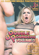 Double Pounders Vol. 3 Porn Movie