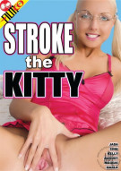 Stroke The Kitty Porn Movie