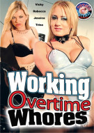 Working Overtime Whores Porn Movie