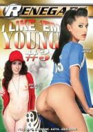 I Like Em Young #3 Porn Movie
