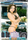 Do The White Thang Porn Movie