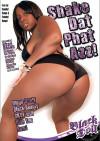 Shake Dat Phat Azz! Porn Movie