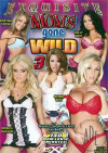 Moms Gone Wild #3 Porn Movie