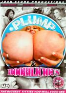 Plump & Boobilicious Porn Movie