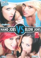 Hand Jobs VS Blow Jobs Porn Video