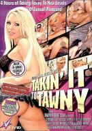 Takin It To Tawny Porn Movie