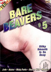 Bare Beavers #5 Porn Movie