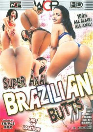 Super Anal Brazilian Butts Porn Movie