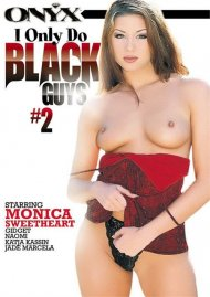 I Only Do Black Guys #2 Porn Video