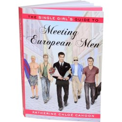 The Single Girl's Guide To Meeting European Men Sex Toy
