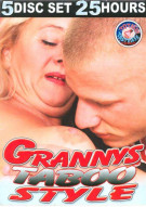 Grannys Taboo Style 5-Disc Set Porn Movie