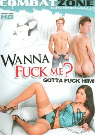 Wanna Fuck Me? Gotta Fuck Him!  Porn Video