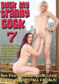 Suck My Tranny Cock 7 Porn Movie