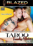 Taboo Family Affairs Vol. 3 Porn Movie