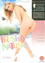 Fresh & Natural Porn Movie