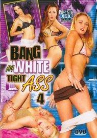 Bang My White Tight Ass 4 Porn Video
