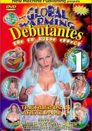 Global Warming Debutantes 1 Porn Movie