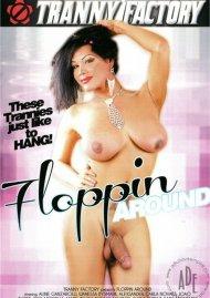 Floppin Around Porn Movie