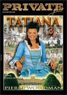 Tatiana 3 Porn Video