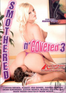 Smothered n Covered 3 Porn Movie