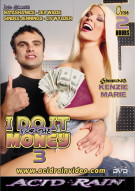 I Do It For The Money #3 Porn Video