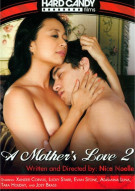 Mothers Love 2, A  Porn Movie