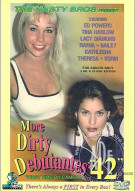 More Dirty Debutantes #42 Porn Movie