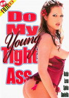 Do My Young Tight Ass Porn Movie