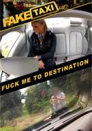 Fuck Me To Destination Porn Movie