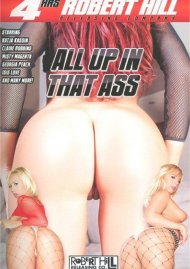 All Up In That Ass Porn Movie