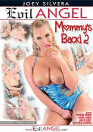 Mommy's Back! 2 Porn Video