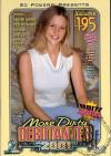 More Dirty Debutantes #195 Porn Movie