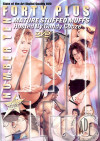 Forty Plus Vol. 10 Porn Movie
