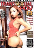 Transsexual POV 13 Porn Movie