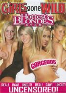 Girls Gone Wild: Hottest Blondes Ever Porn Movie