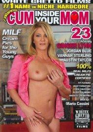 I Wanna Cum Inside Your Mom 23 Porn Video
