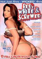 Red, White & Screwed Porn Movie