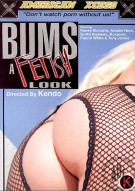 Bums A Fetish Look Porn Video